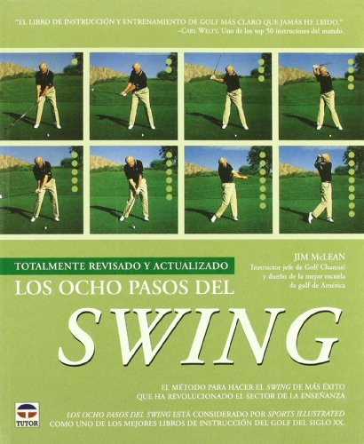 Los ocho pasos del swing/ The Eight Steps of Swing