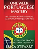 Portuguese: One Week Portuguese Mastery