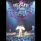 Erasure : The Erasure Show - Live In Cologne