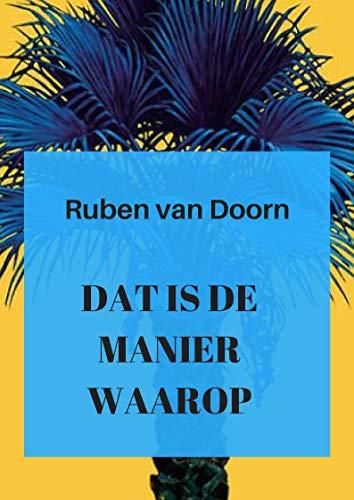 Dat is de manier waarop (Danish Edition) por Ruben  van Doorn