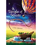 [(A Tangle of Knots)] [Author: Lisa Graff] published on (May, 2013)