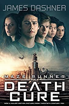 Maze Runner 3: The Death Cure (The Maze Runner) by [Dashner, James]