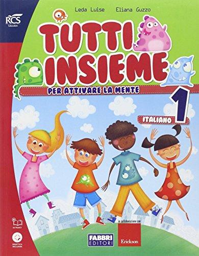 Tutti insieme italiano. Con Speciale DSA. Per la Scuola elementare. Con espansione online: TUTTI INSIEME ITALIANO 1 SET