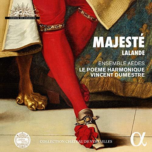 De Lalande: Majesté Lalande - Grands Motets pour le Roi-Soleil