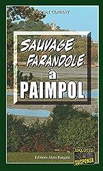 Sauvage farandole à Paimpol: Un polar décapant (Enquêtes & Suspense)