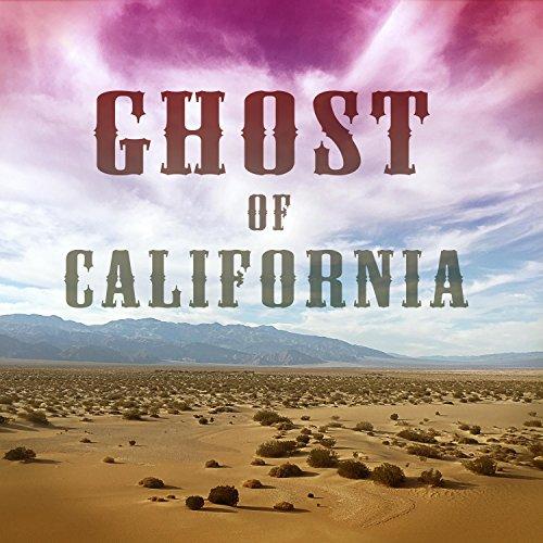 Ghost of California (Ghosts Of California)