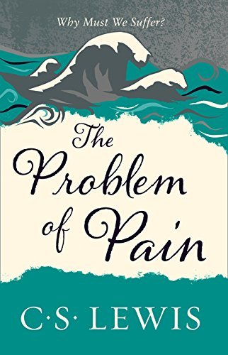 Problem of Pain (C. Lewis Signature Classic) par C. S. Lewis