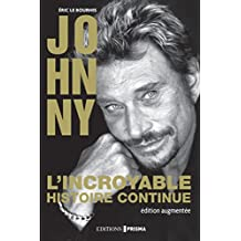 Johnny l'incroyable histoire continue