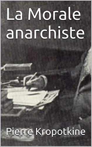 La Morale anarchiste Kropotkine