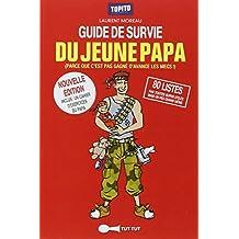 Le guide de survie du jeune papa en 80 listes