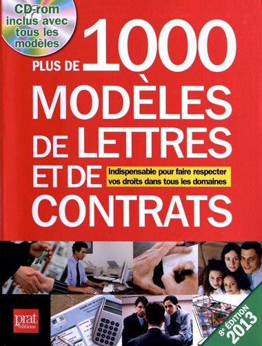 Plus de 1000 modèles de lettres et de contrats (1Cédérom) par Patricia Gendrey, Collectif