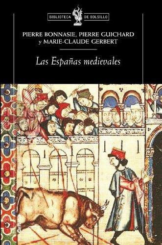 Las Españas medievales (Biblioteca de Bolsillo) por Marie-Claude Gerbert