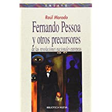 Fernando pessoa y las revoluciones nacionales europeas (Ensayo/Pensamiento)