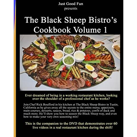 The Black Sheep Bistro's Cookbook: Companion to the Black Sheep's Video Cookbook: 1
