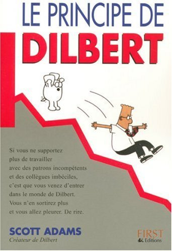 Principe de dilbert -le by SCOTT ADAMS (April 01,2004)