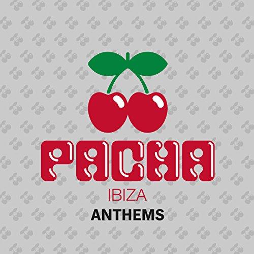 Pacha Ibiza - Anthems