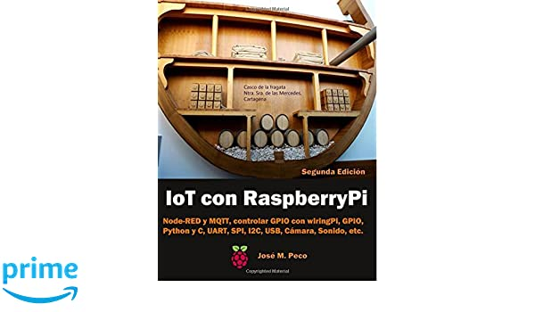 iot con raspberry pi node red y mqtt control de los gpio con rh amazon co uk