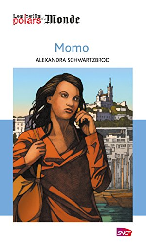 Momo (French Edition) eBook: Alexandra Schwartzbrod: Amazon.es ...