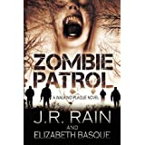 Rain, J R [ Zombie Patrol: Walking Plague Trilogy #1 ] [ ZOMBIE PATROL: WALKING PLAGUE TRILOGY #1 ] Feb - 2013 { Paperback }