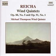 Reicha: Wind Quintets, Op. 88, No. 5 And Op. 91, No. 1
