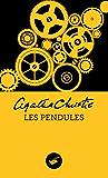 Les Pendules (Nouvelle traduction révisée) (Masque Christie)