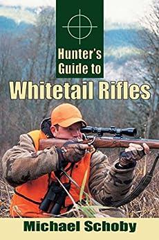 Descargar Epub Hunters Guide to Whitetail Rifles