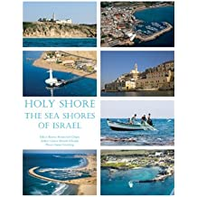 Holy Shore: The Sea Shores of Israel