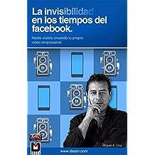 La Invisibilidad en Tiempos de Facebook