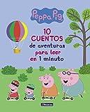 10 cuentos de aventuras para leer en 1 minuto (Peppa Pig. Primeras...