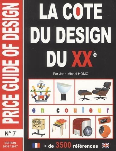 La cote du design du XXe par Jean-Michel Homo