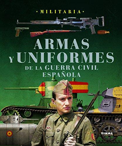 Uniformes Guerra Civil española por José María Manrique García, Lucas Molina Franco