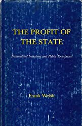 Profit of the State: Nationalized Industries and Public Enterprises