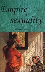 Empire and sexuality (Studies in Imperialism MUP) by Ronald Hyam (1991-11-21)