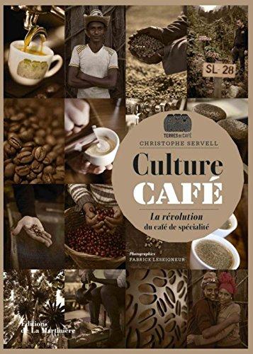 Culture caf - La rvolution du caf de spcialit