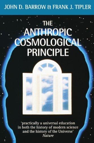 The Anthropic Cosmological Principle (Oxford Paperbacks) by John D. Barrow (1988-08-25)