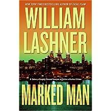 Marked Man by William Lashner (2006-05-30)