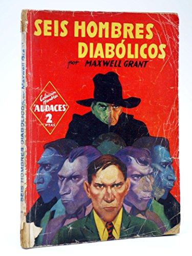 Seis Hombres Diabólicos
