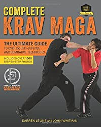 Complete Krav Maga: The Ultimate Guide to Over 250 Self-Defense and Combative Techniques by Darren Levine (2016-06-14)
