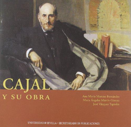 Cajal y su obra (Serie Medicina)