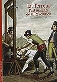 Decouverte Gallimard: La terreur : part maudite de la Revolution