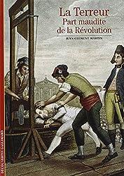 La Terreur: Part maudite de la Révolution