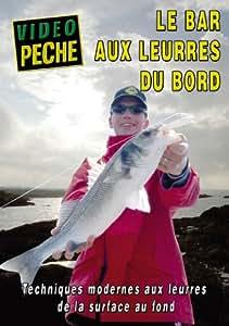 Le bar aux leurres du bord de la surface au fond avec Guillaume Fourrier - Vidéo Pêche - Pêche en mer