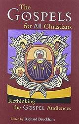 The Gospels for All Christians (New Testament Studies)