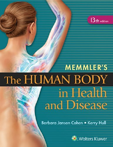 Memmler's the Human Body in Health and Disease by Barbara Janson Cohen (2014-10-30)