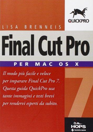 Final Cut Pro 7. Per Mac OS X