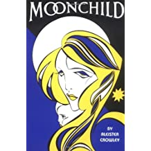 [ THE MOONCHILD BY CROWLEY, ALEISTER](AUTHOR)PAPERBACK