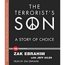 The Terrorist's Son: A Story of Choice (Ted Originals)