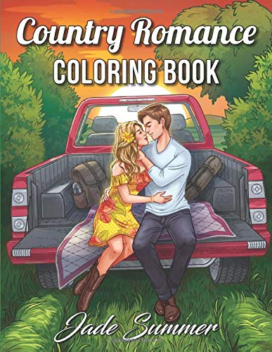 Country Romance Coloring Book: An Adult Coloring Book with Charming Country Life, Loving Couples, Beautiful Flowers, and Romantic Scenes for Relaxation