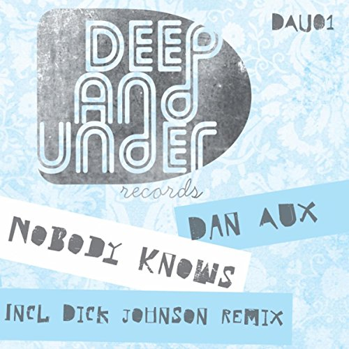 Nobody Knows (Original Mix)