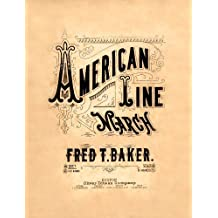 Marching Band Sheet Music, American Line March (English Edition)